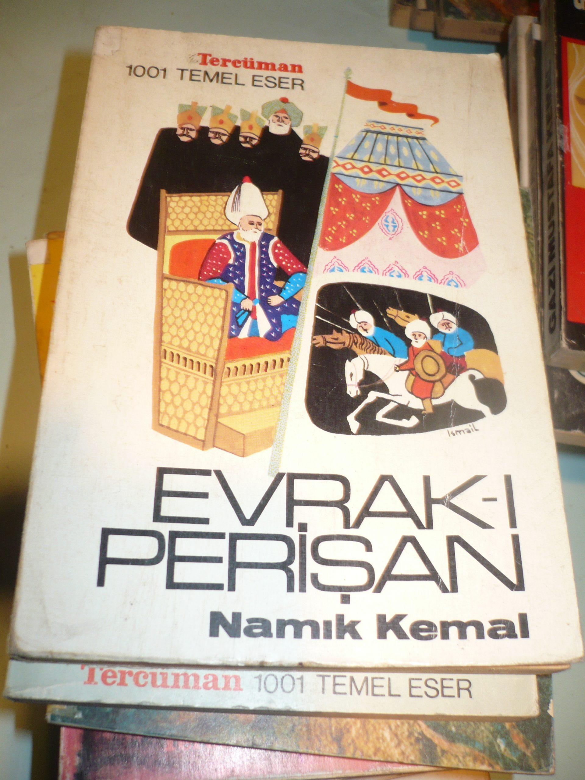 EVRAK-I PERİŞAN/NAMIK KEMAL