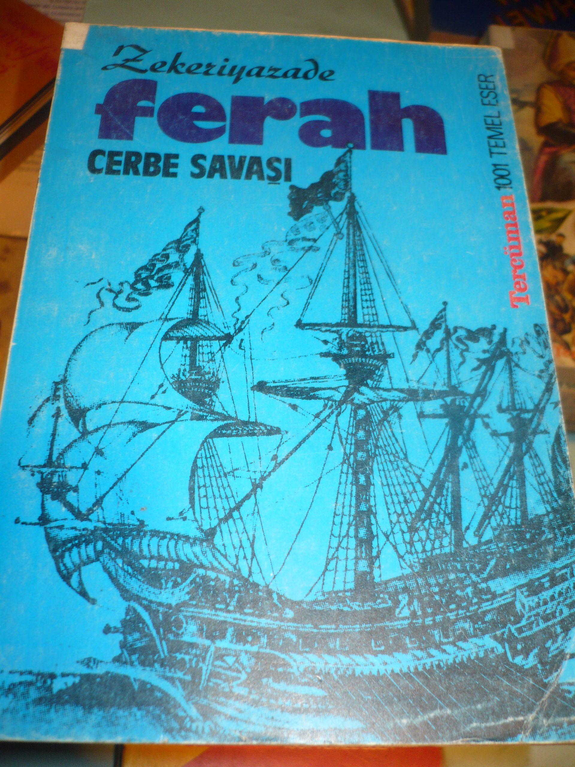 FERAH-CERBE SAVAŞI/ZEKERİYAZEDE