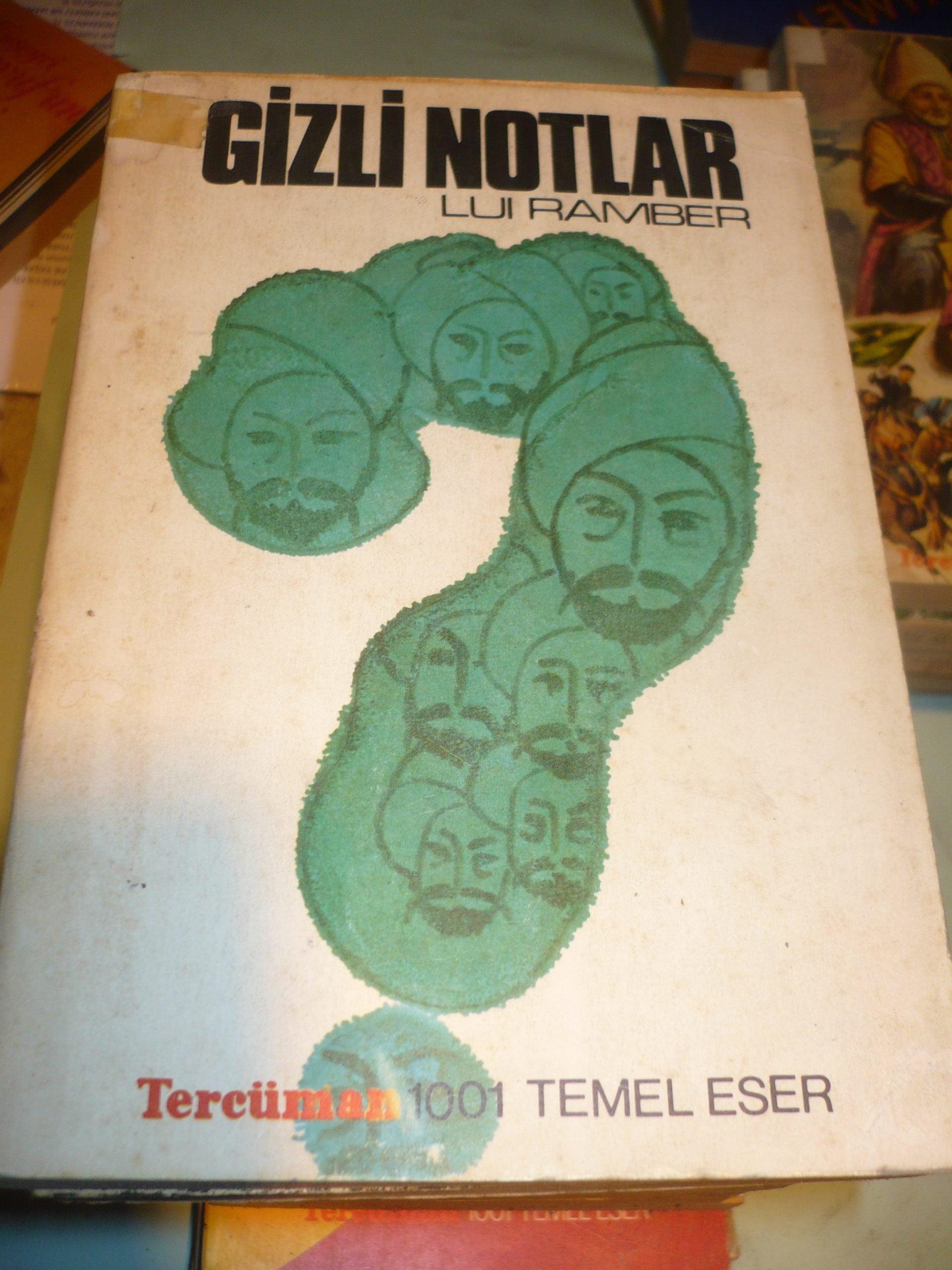GİZLİ NOTLAR/LUI RAMBER