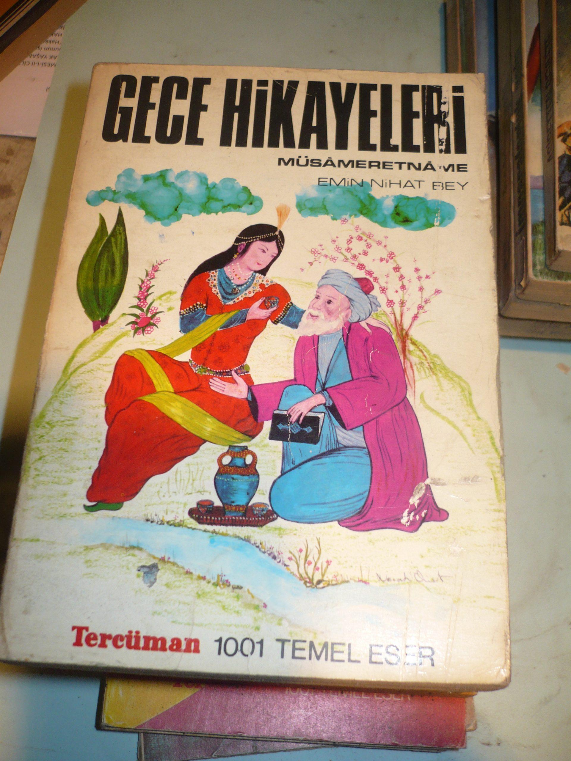 GECE HİKAYELERİ(Müsâmeretnâme)/Emin Nihat Bey