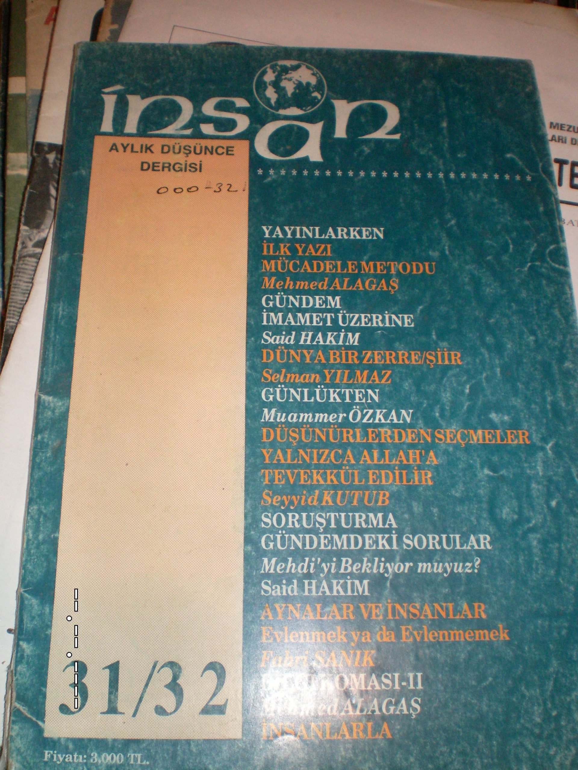 İNSAN(Aylık düşünce dergisi) 1adet s31-32/ 5 TL