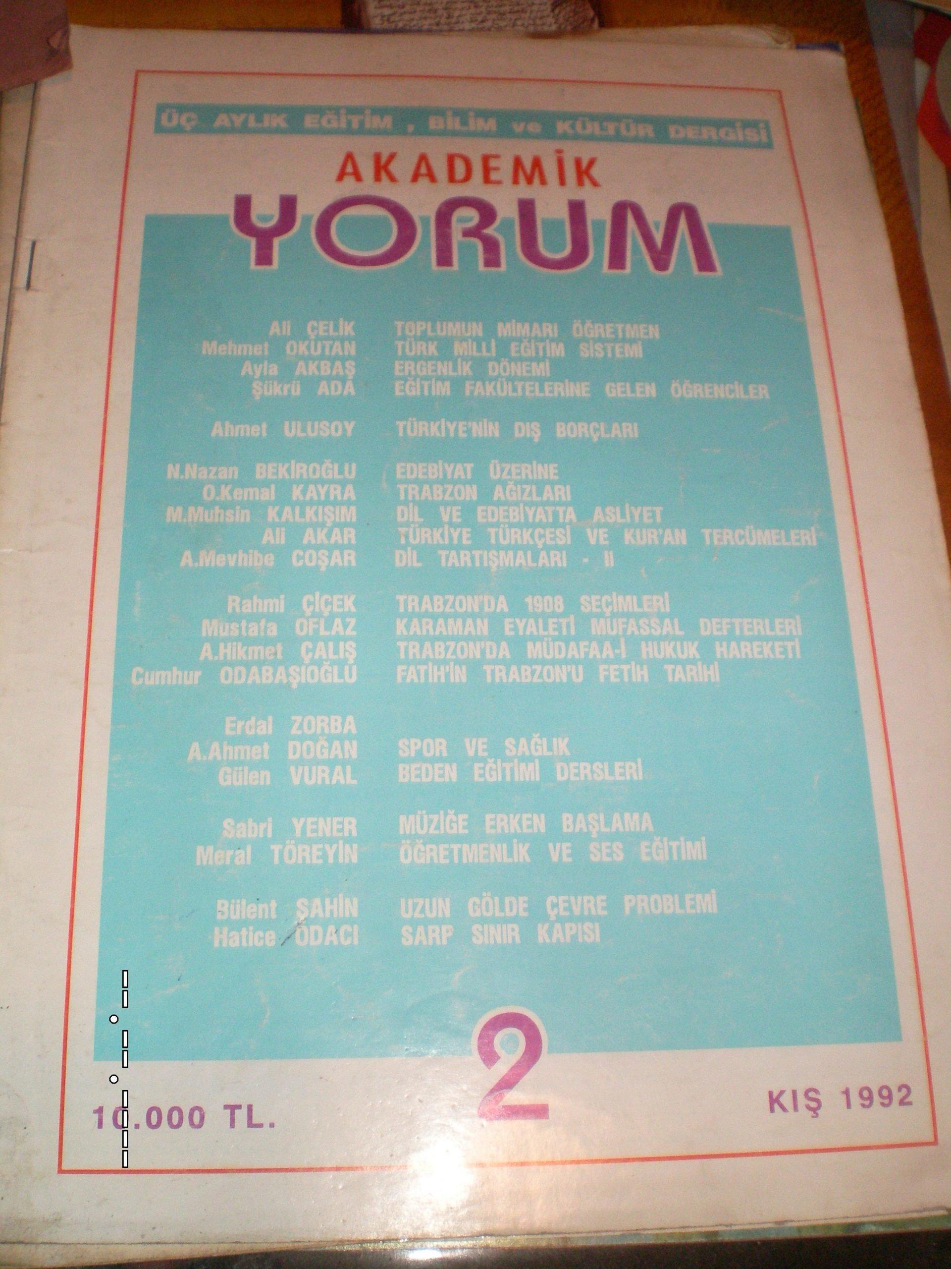 AKADEMİK YORUM(Eğitim özel sayısı) sayı 2/1992/ 10 tl
