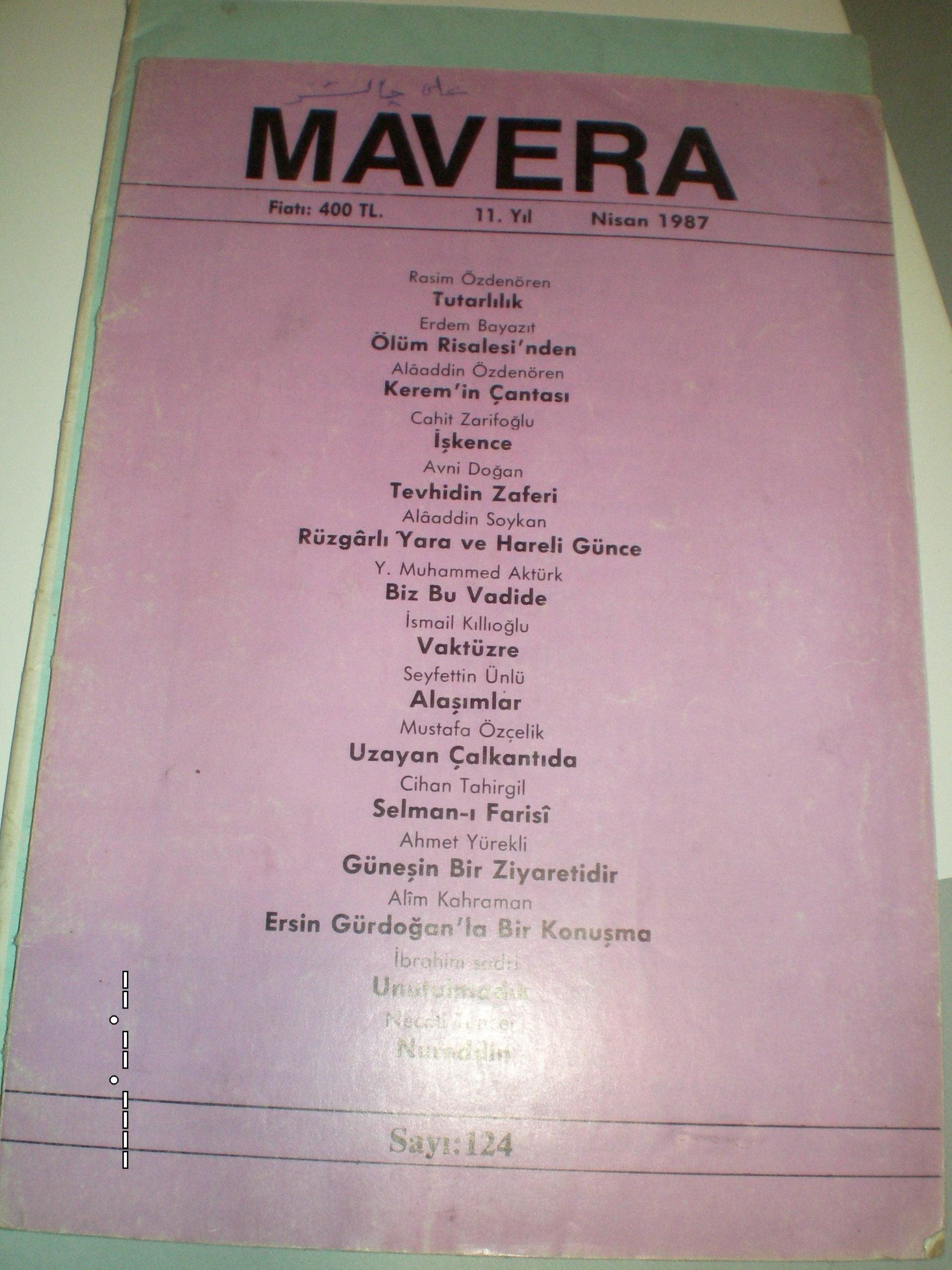 MAVERA DERGİSİ-1985-1987(2 Adet) 15 tl