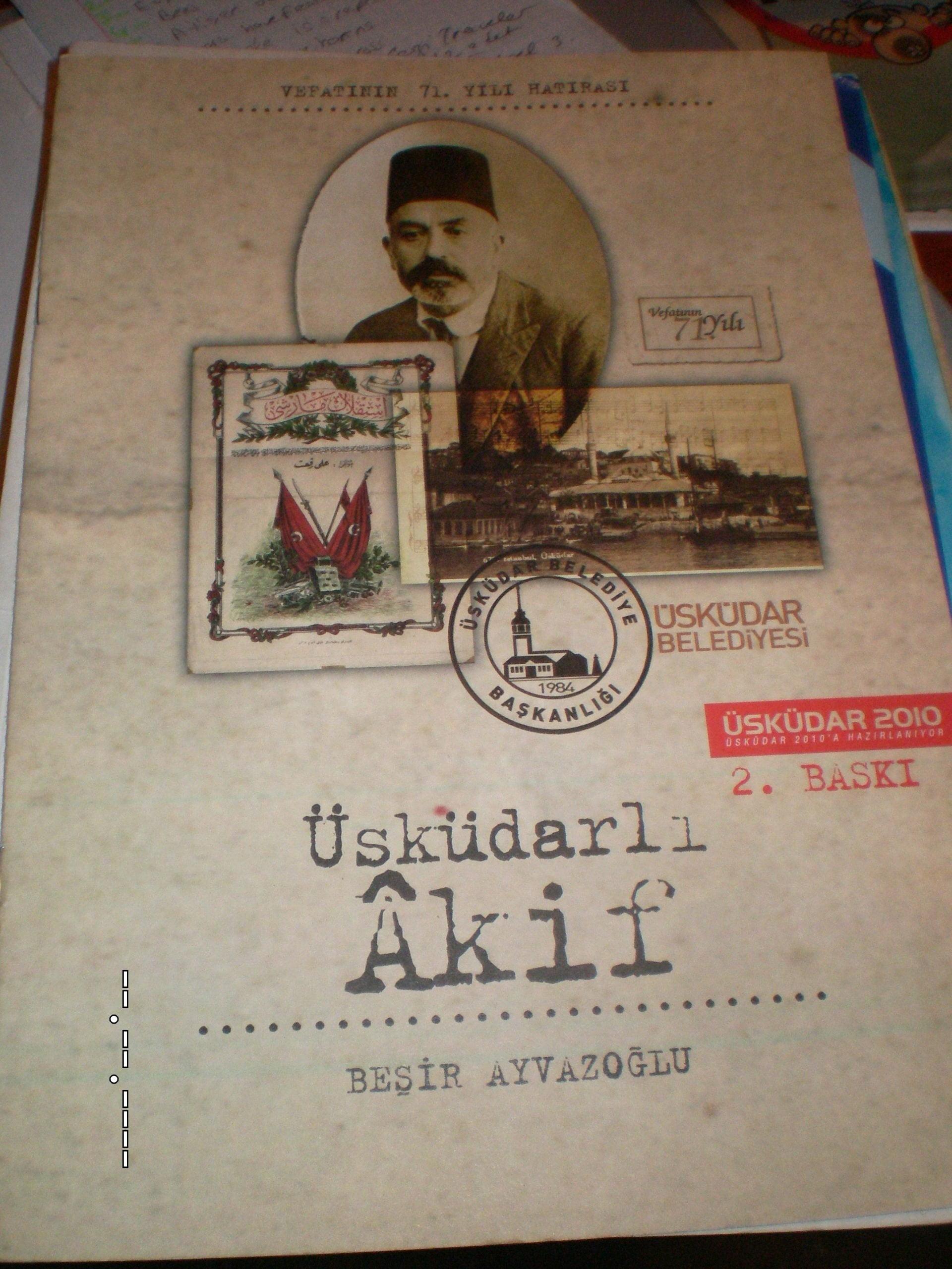 ÜSKÜDARLI AKİF/Beşir Ayvazoğlu/2010/Akif özel sayı/10 tl