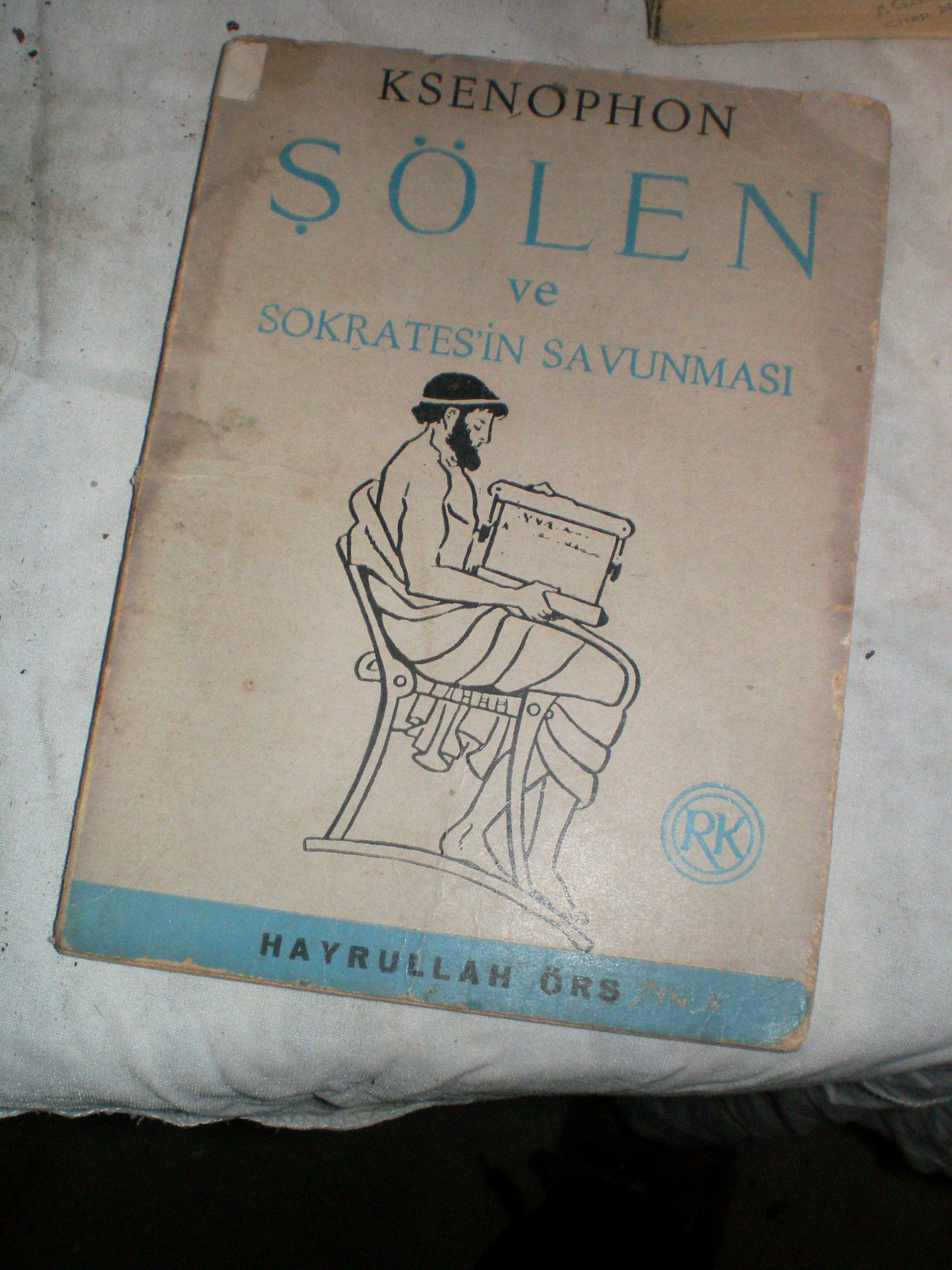 ŞÖLEN ve SOKRATESİN SAVUNMASI /KSENOPHON/10 TL
