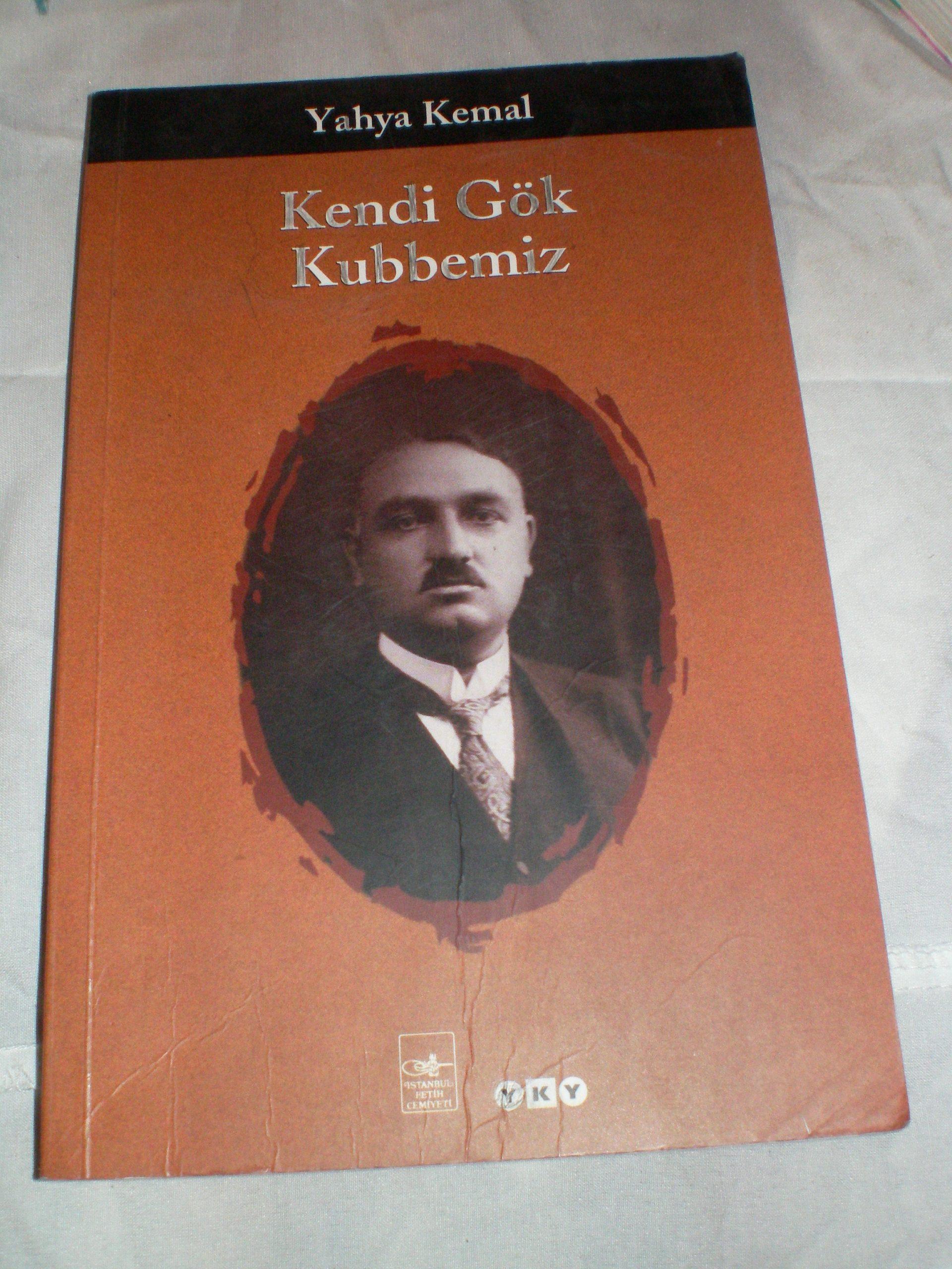 KENDİ GÖK KUBBEMİZ/Yahya Kemal BEYATLI/15 tl