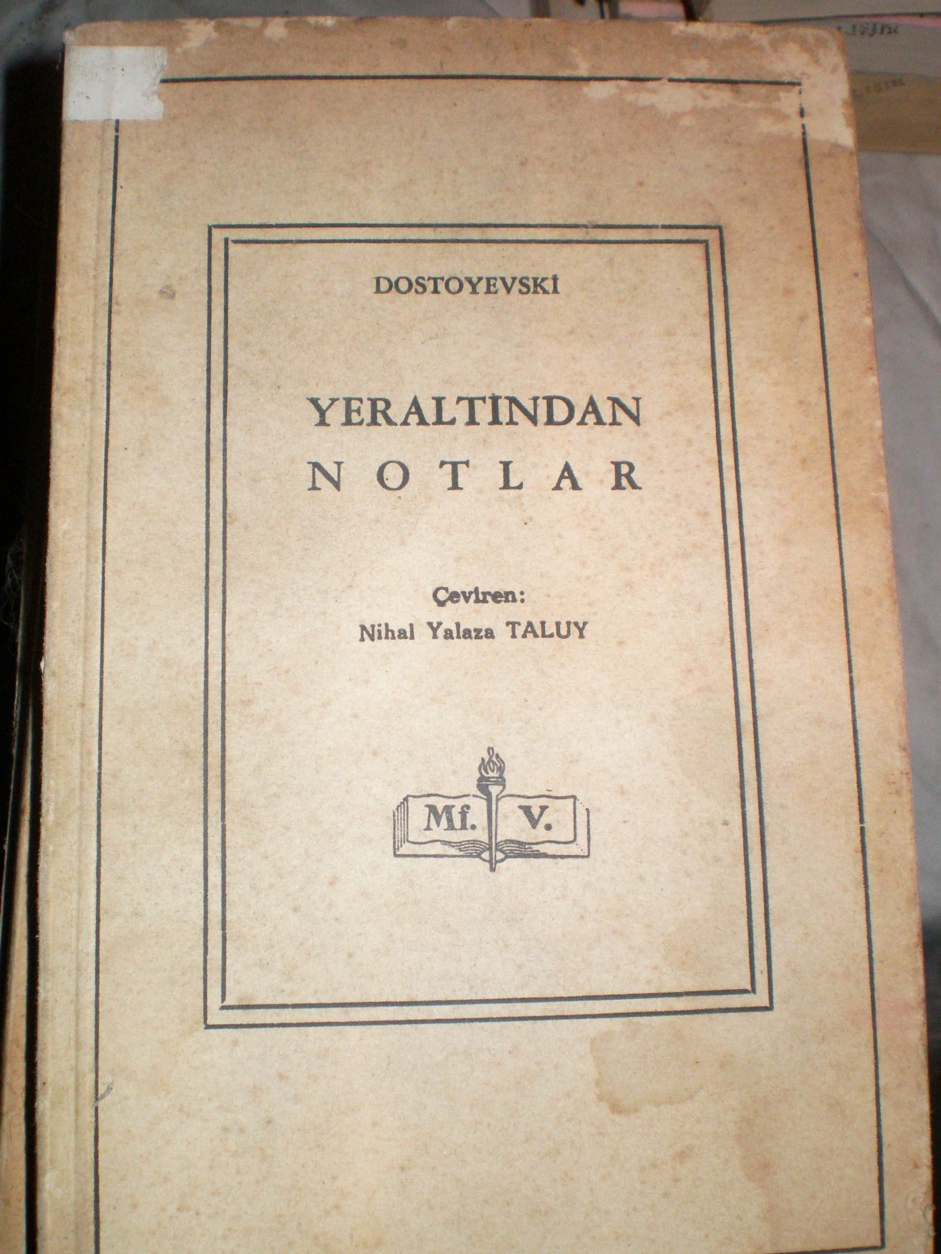 YERALTINDAN NOTLAR/Dostoyevski/10 TL