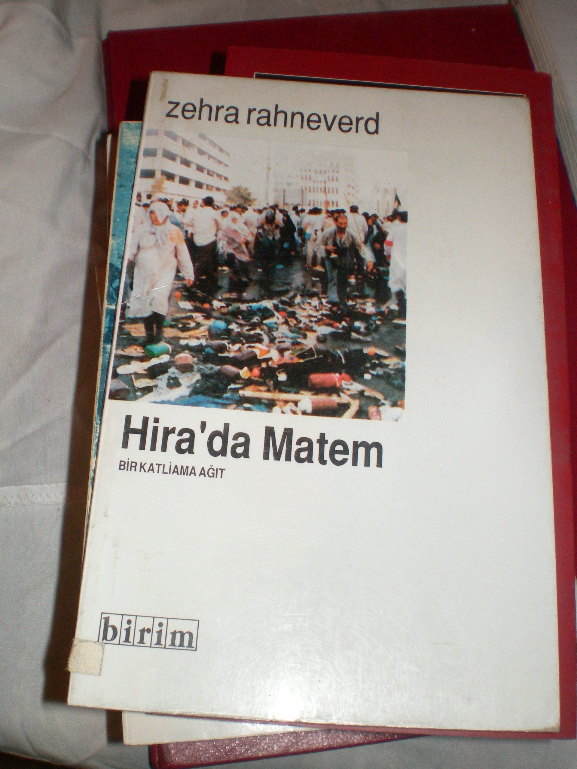 HİRA'DA MATEM(Bir Katliama ağıt)/Zehra Rahneverd/10 tl
