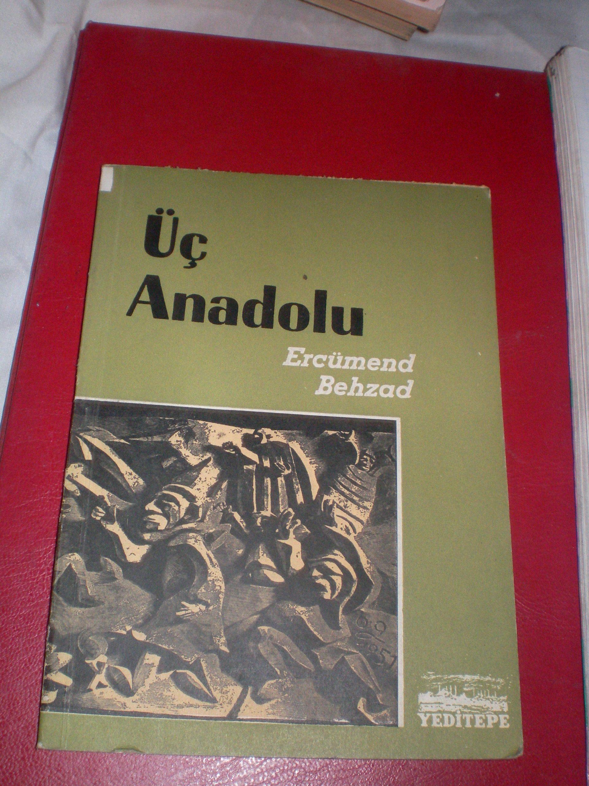 ÜÇ ANADOLU/Ercümend BEHZAD/ 15 TL