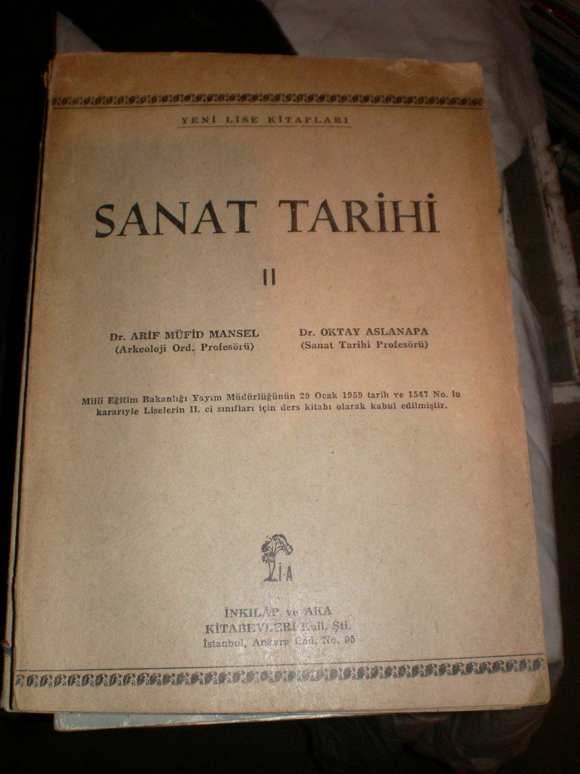 SANAT TARİHİ II /A.Müfit MANSEL-Oktay ASLANAPA/ 15 TL