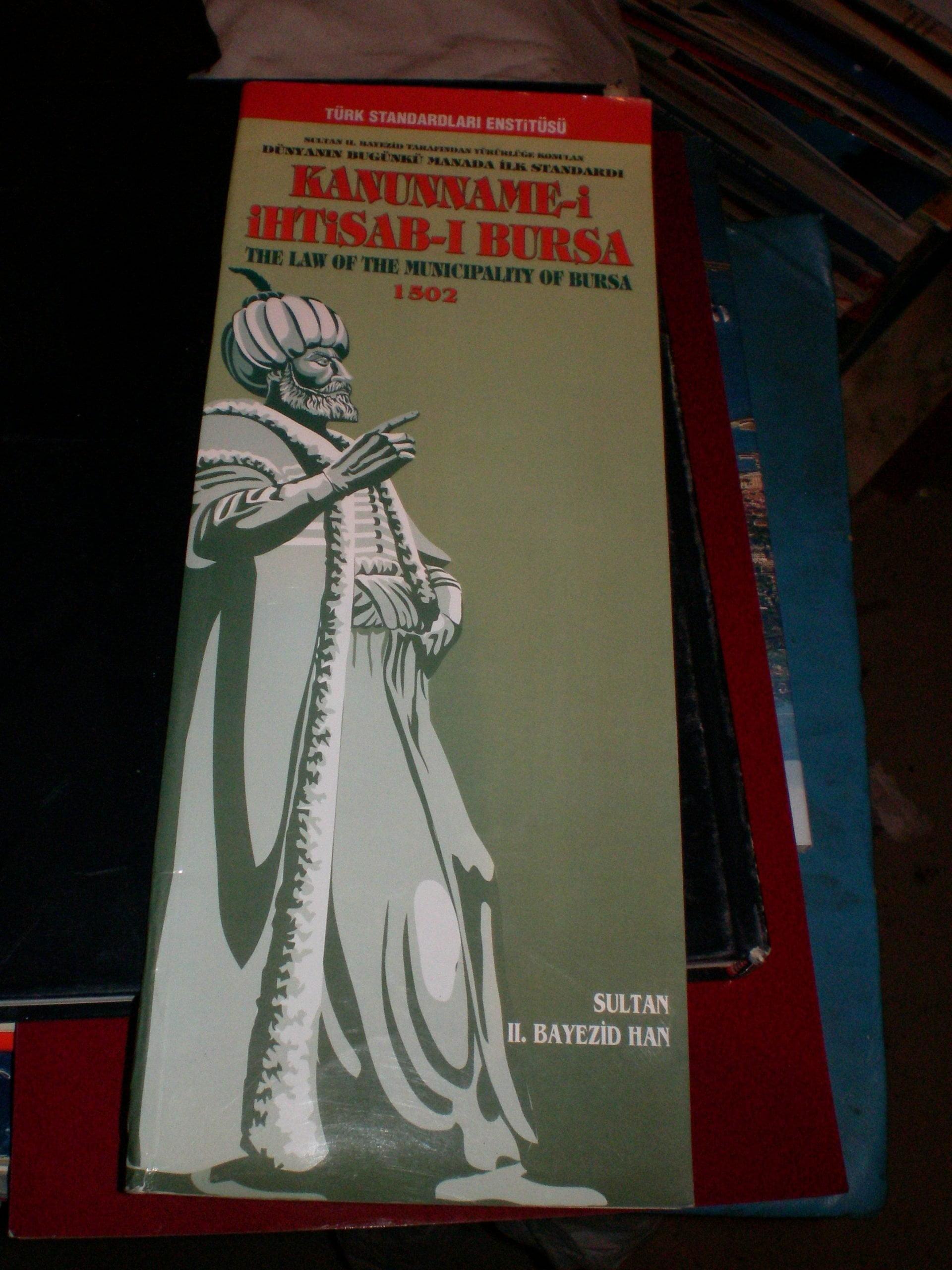KANUNNAME-İ İHTİSAB-I BURSA 1502/TIPKI BASIM/TSE/ 15 tl