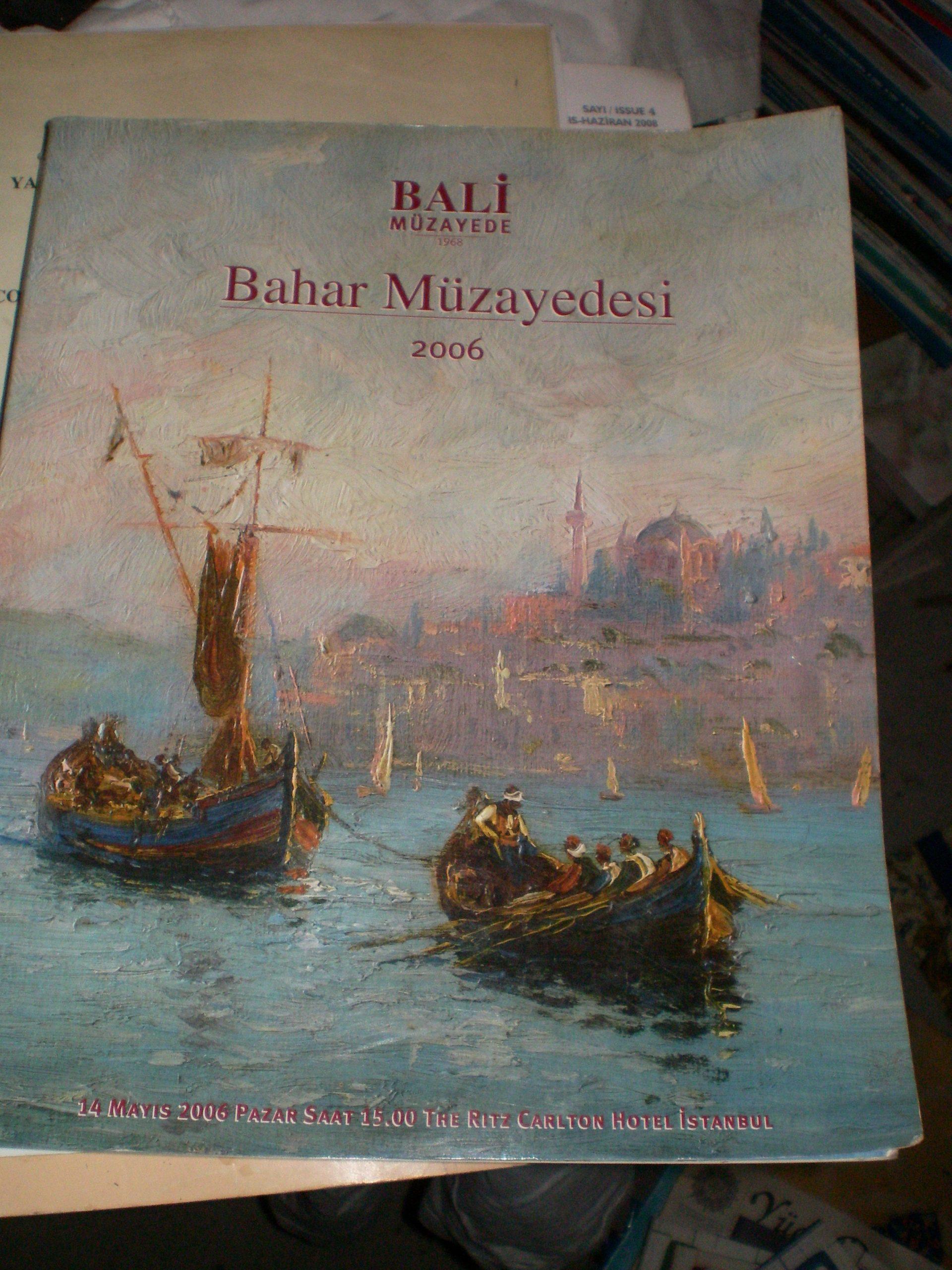 BALİ MÜZAYEDE -Bahar Müzayedesi 2006-KATALOG /15 TL