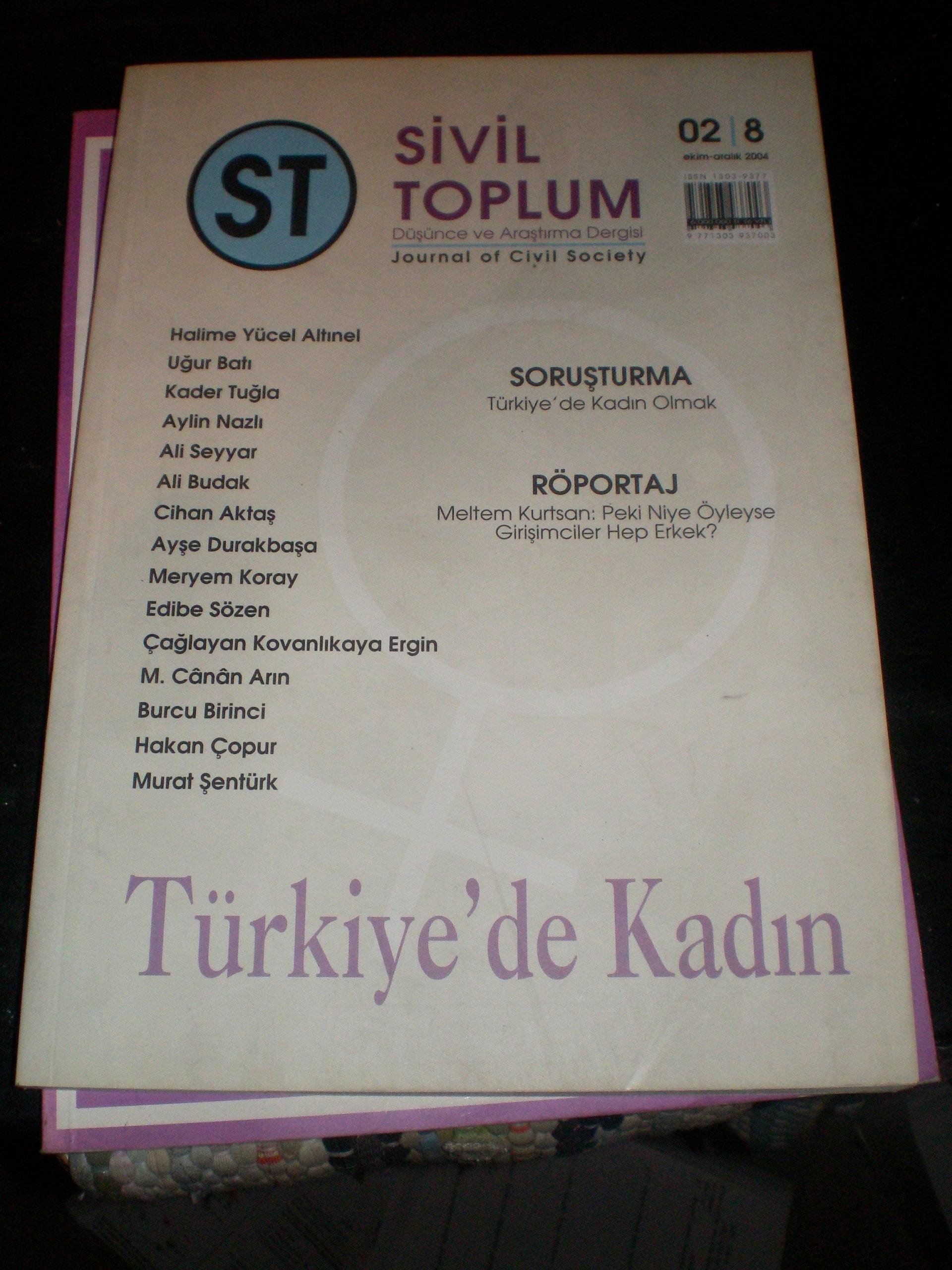 SİVİL TOPLUM -düşünce & araştırma dergisi-2005/ 3 ADET/ Toplam 30 tl