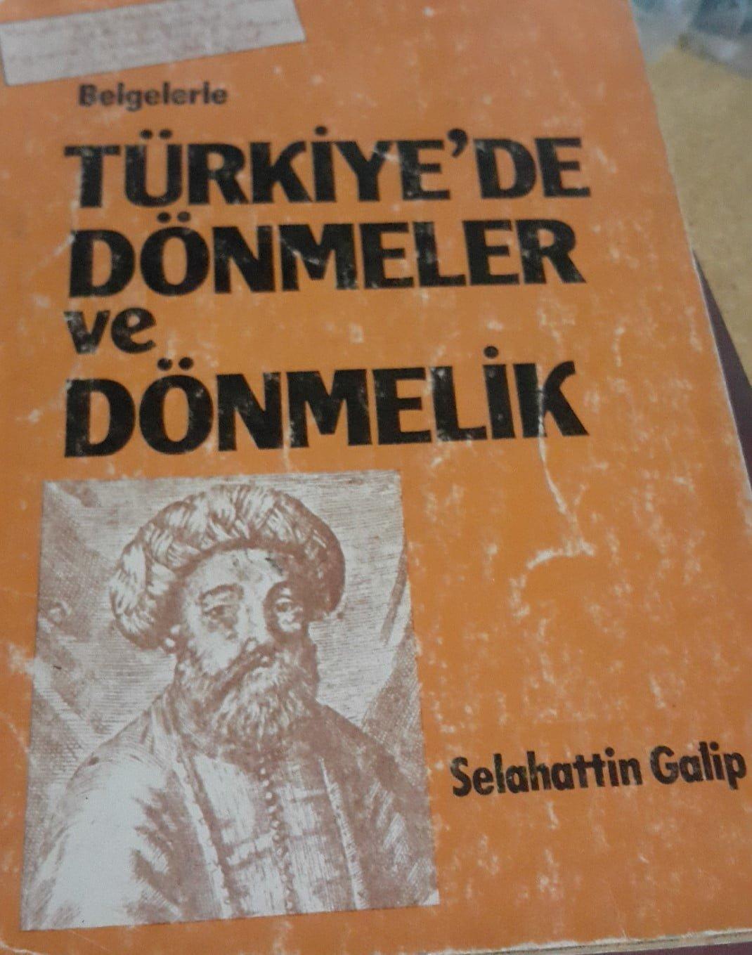 BelgelerleTÜRKİYE'DE DÖNMELER VE DÖNMELİK/ SELAHATTİN GALİP