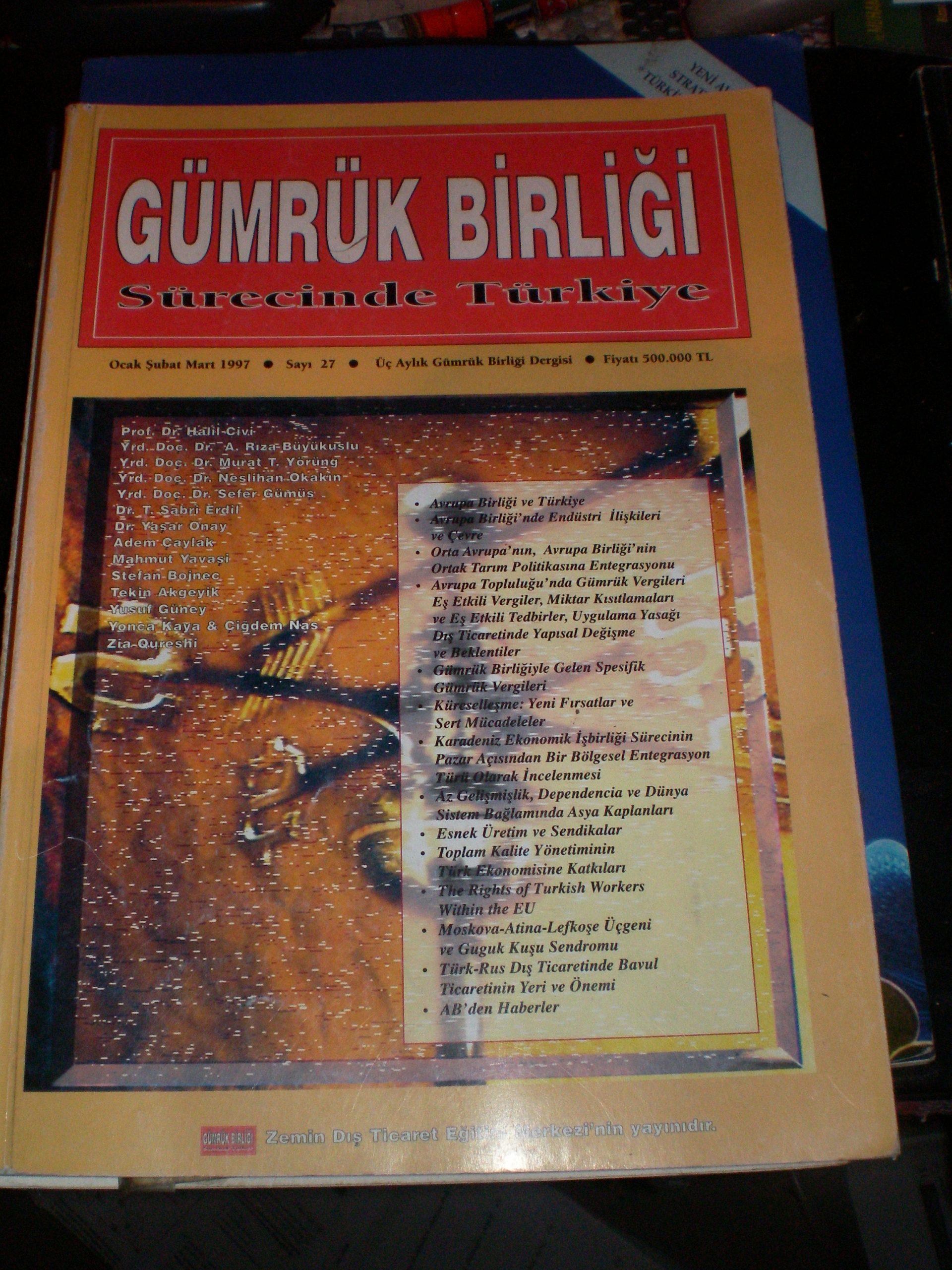 GÜMRÜK BİRLİĞİ sürecinde Türkiye/ 1997/sayı 27/15 tl