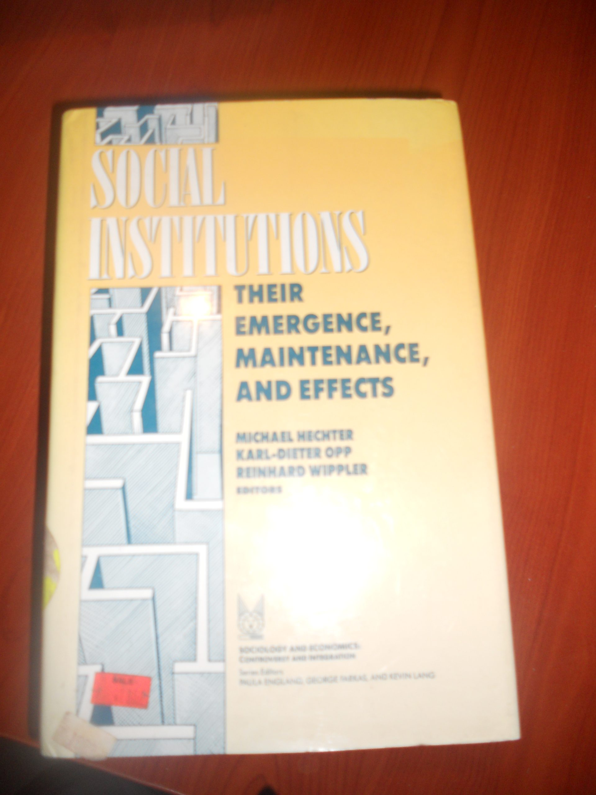 SOCIAL INSTİTUTİONS-Theır Emergence Maıntenance And Effects(Karl Dieter Obb)/25 TL