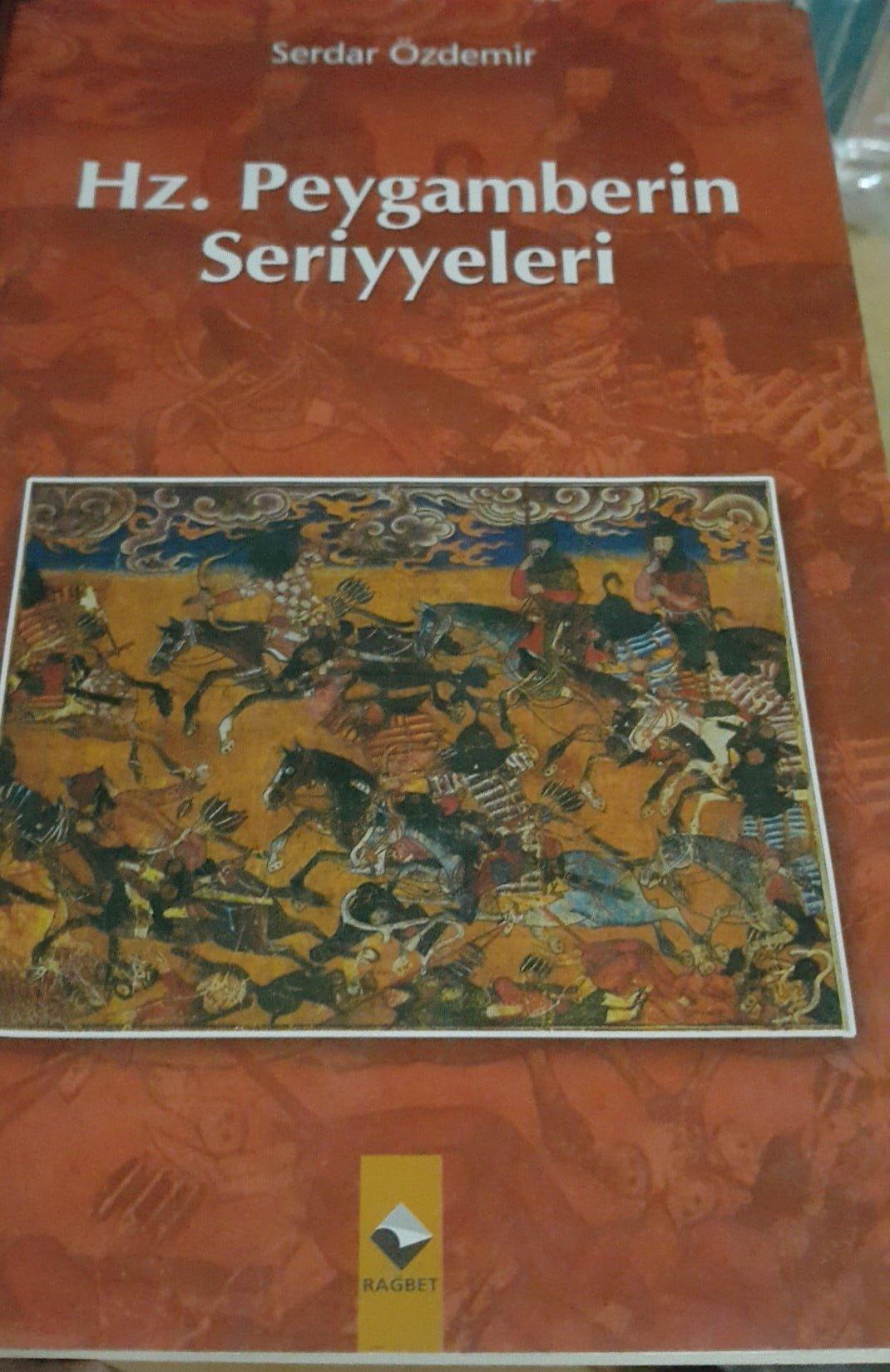 Hz.Peygamberin Seriyyeleri/Serdar ÖZDEMİR