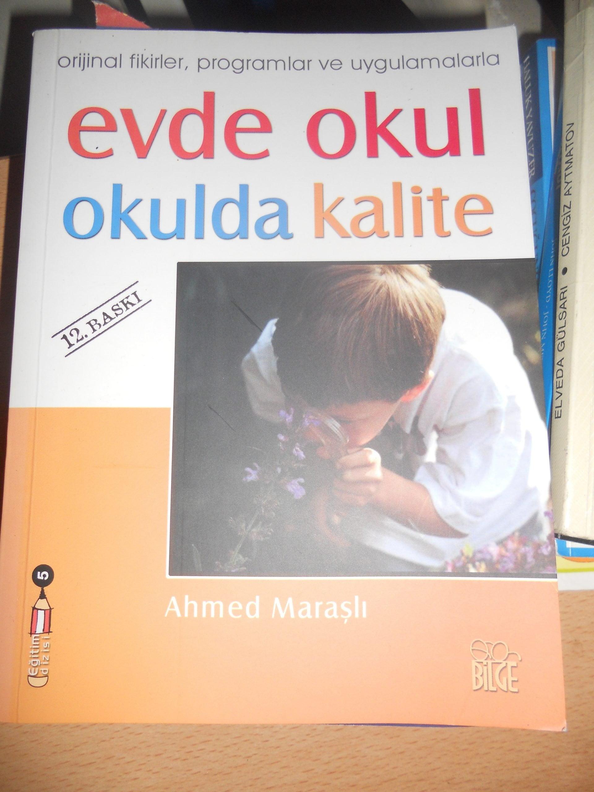 EVDE OKUL OKULDA KALİTE/Ahmet MARAŞLI/10 TL